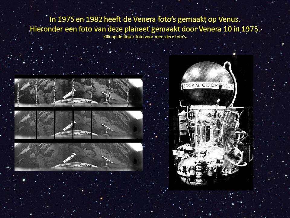 In 1975 en 1982 heeft de Venera foto's gemaakt op Venus