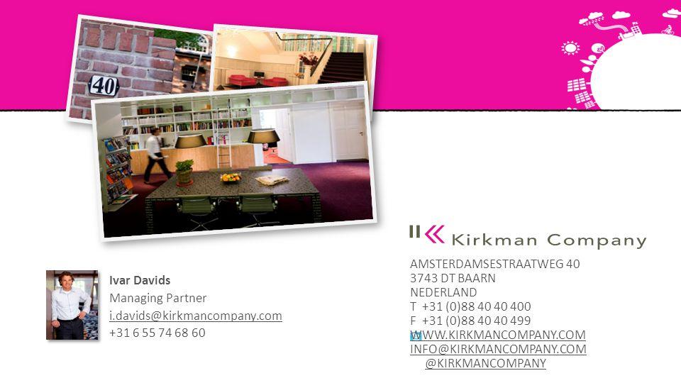 Ivar Davids Managing Partner i.davids@kirkmancompany.com +31 6 55 74 68 60
