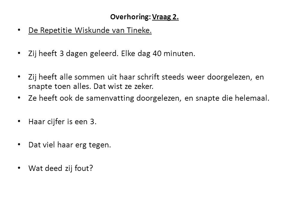 De Repetitie Wiskunde van Tineke.