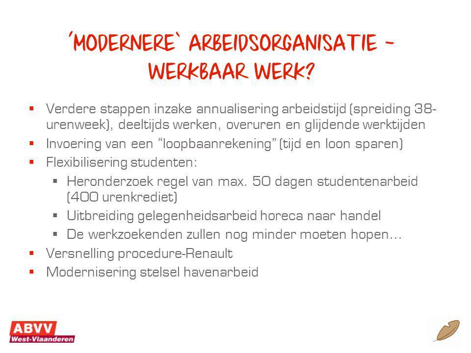 'modernere' arbeidsorganisatie – werkbaar werk