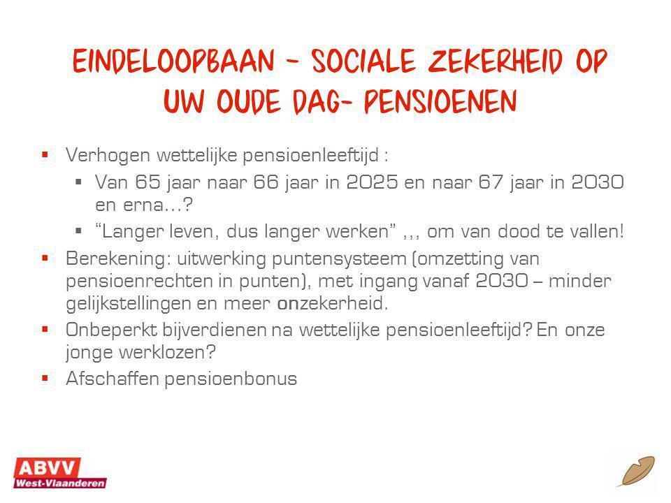 Eindeloopbaan – sociale zekerheid op uw oude dag- pensioenen
