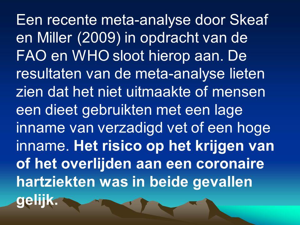 Een recente meta-analyse door Skeaf en Miller (2009) in opdracht van de FAO en WHO sloot hierop aan.