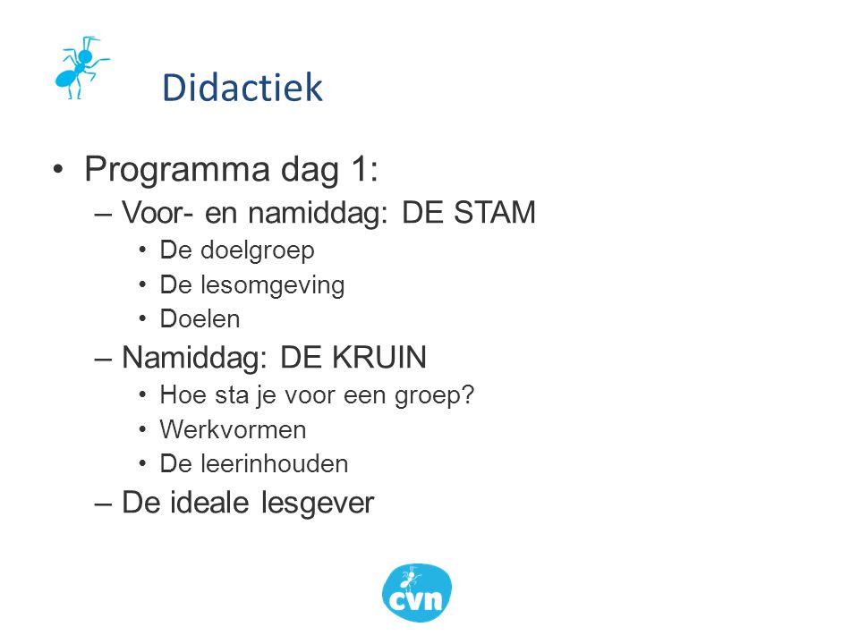 Didactiek Programma dag 1: Voor- en namiddag: DE STAM