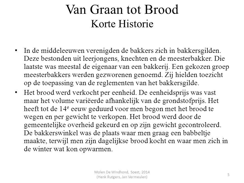 Van Graan tot Brood Korte Historie