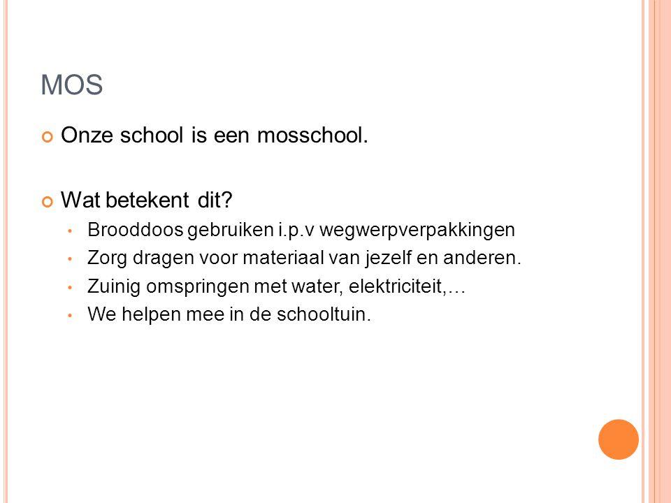 MOS Onze school is een mosschool. Wat betekent dit