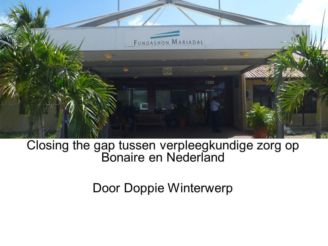 Closing the gap tussen verpleegkundige zorg op Bonaire en Nederland