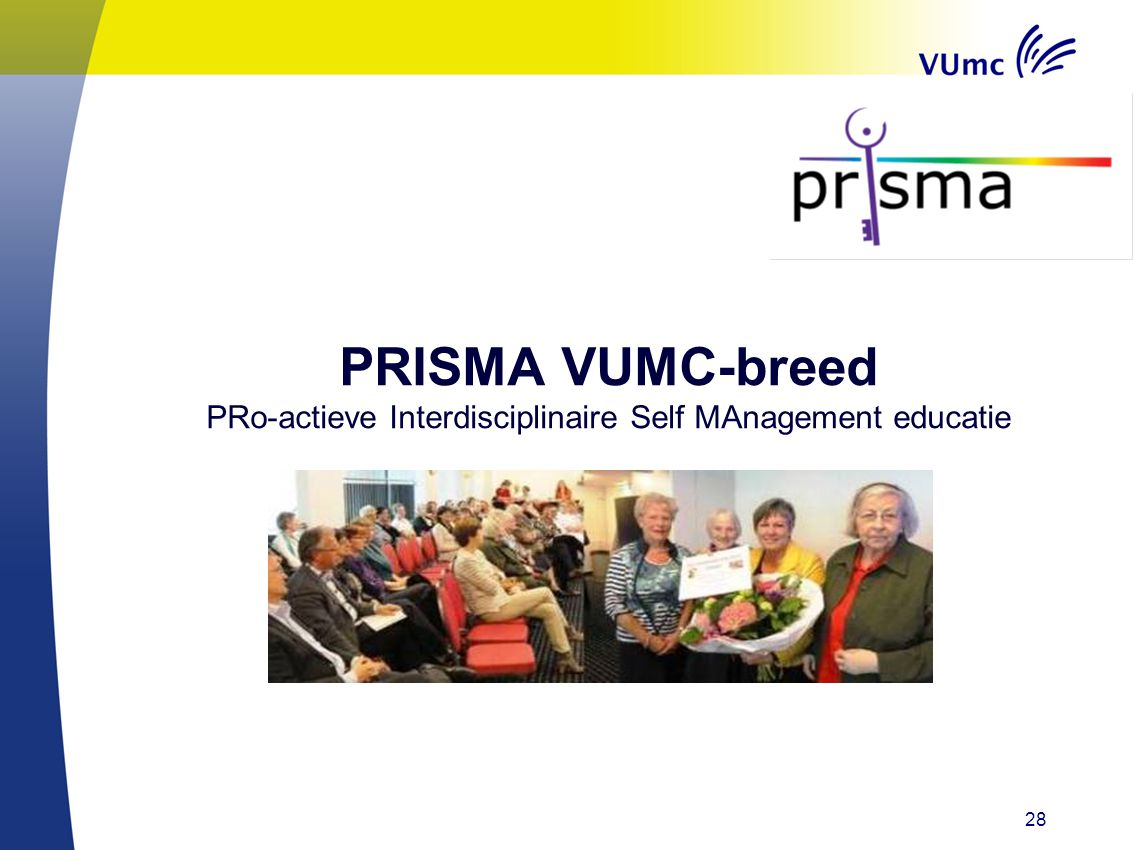 PRISMA VUMC-breed PRo-actieve Interdisciplinaire Self MAnagement educatie