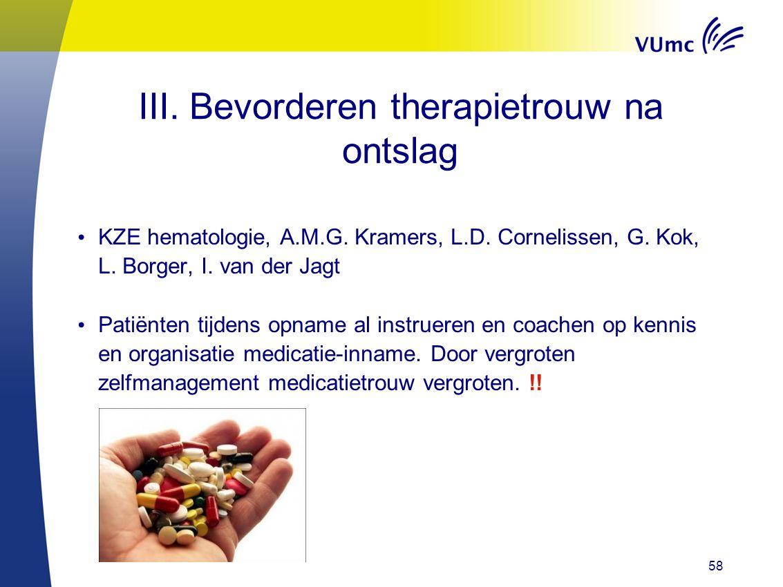 III. Bevorderen therapietrouw na ontslag