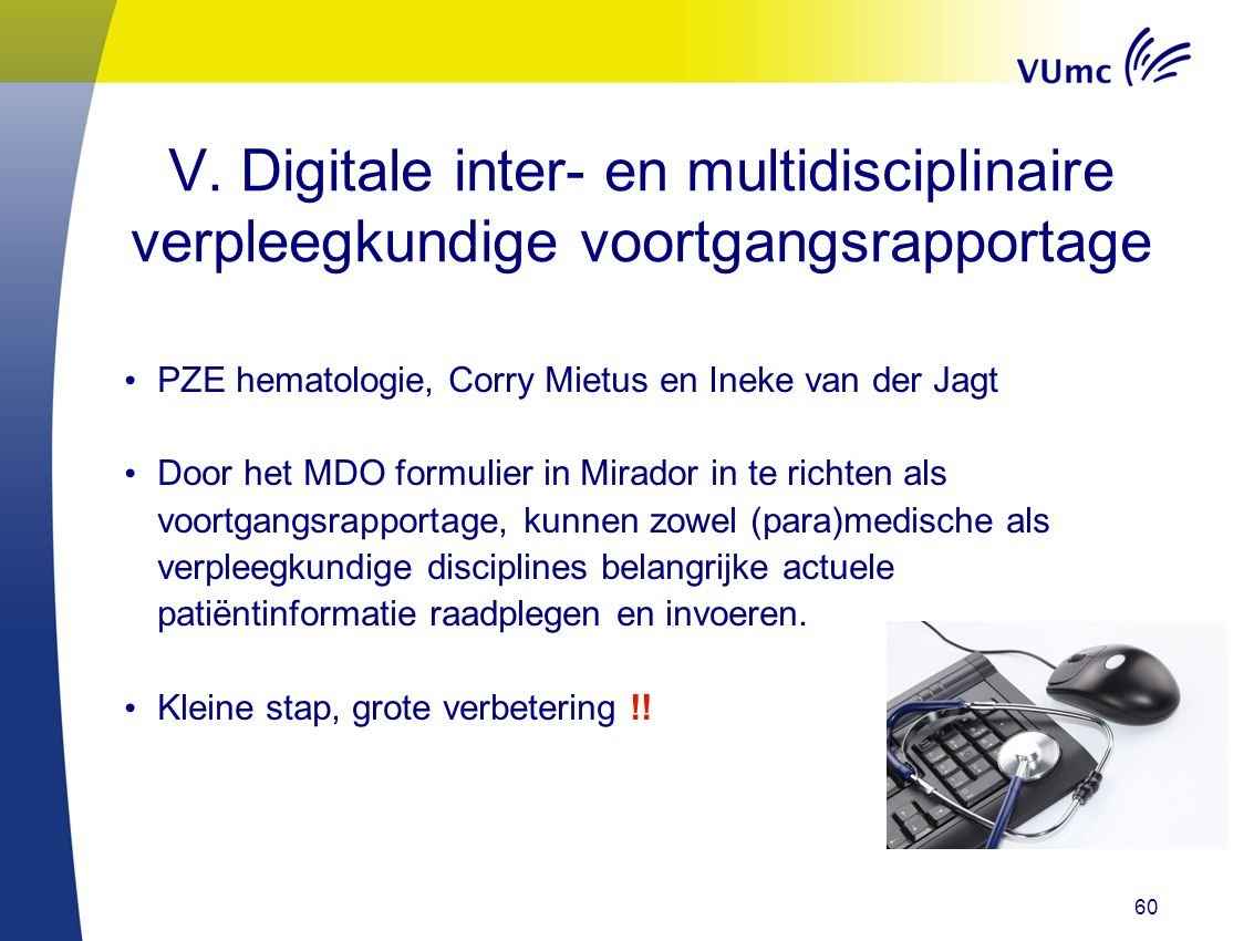 V. Digitale inter- en multidisciplinaire verpleegkundige voortgangsrapportage