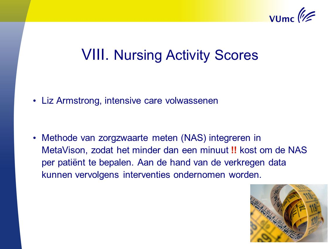 VIII. Nursing Activity Scores