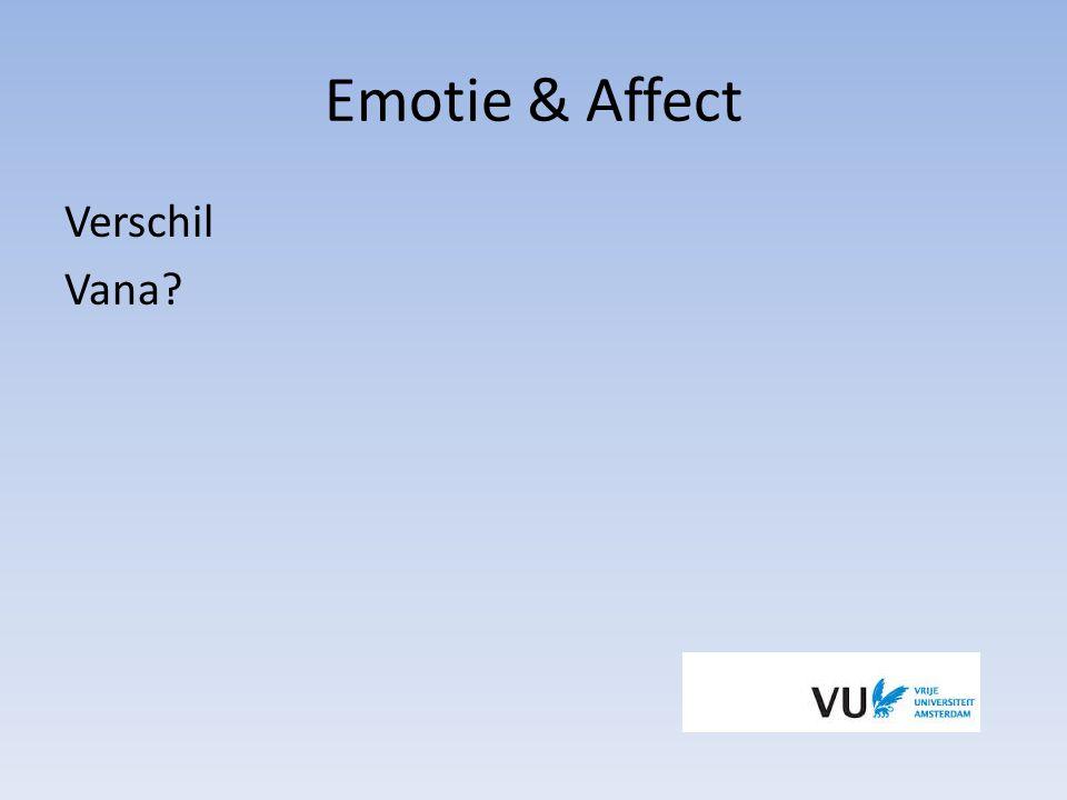 Emotie & Affect Verschil Vana Verschil bespreken