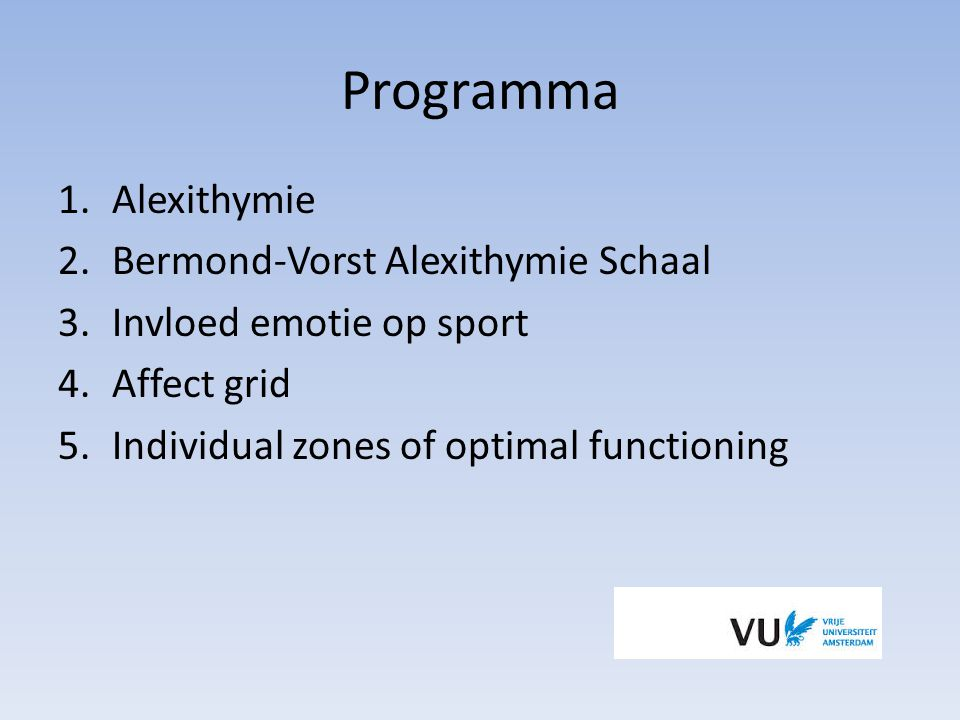 Programma Alexithymie Bermond-Vorst Alexithymie Schaal