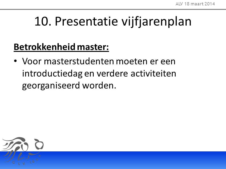 10. Presentatie vijfjarenplan