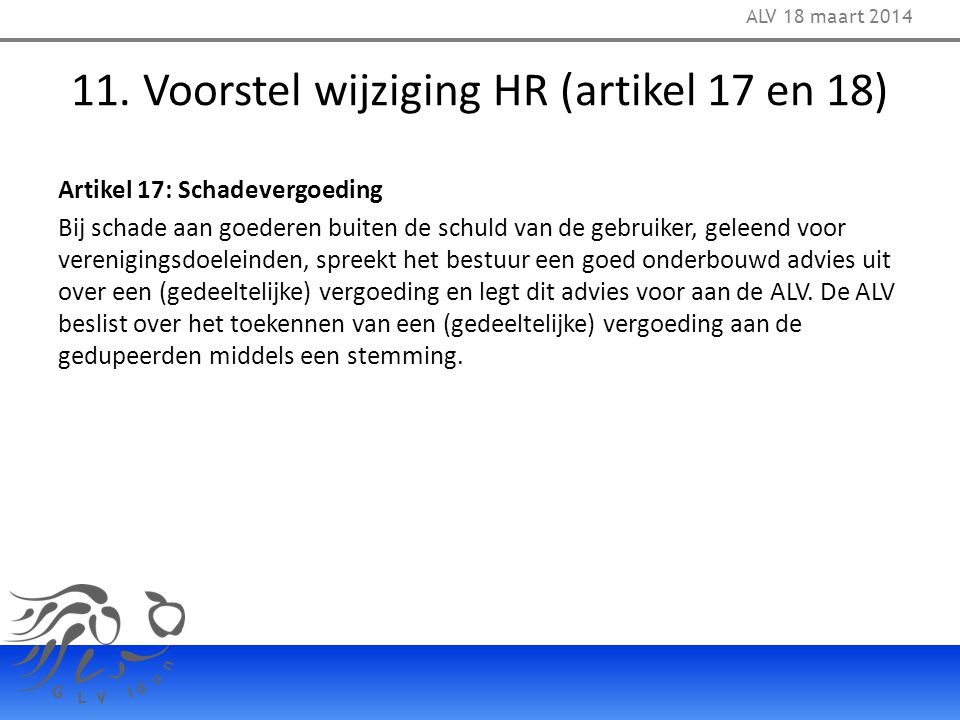 11. Voorstel wijziging HR (artikel 17 en 18)