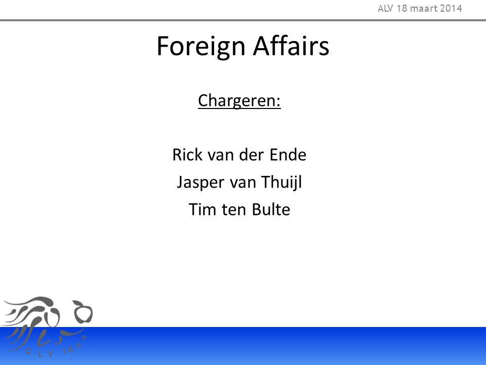 Foreign Affairs Chargeren: Rick van der Ende Jasper van Thuijl