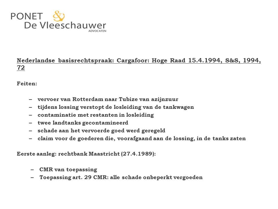 Nederlandse basisrechtspraak: Cargafoor: Hoge Raad 15. 4