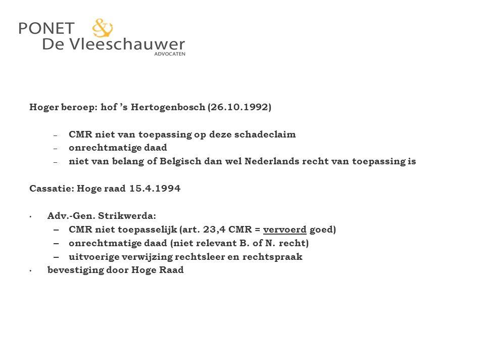 Hoger beroep: hof 's Hertogenbosch (26.10.1992)