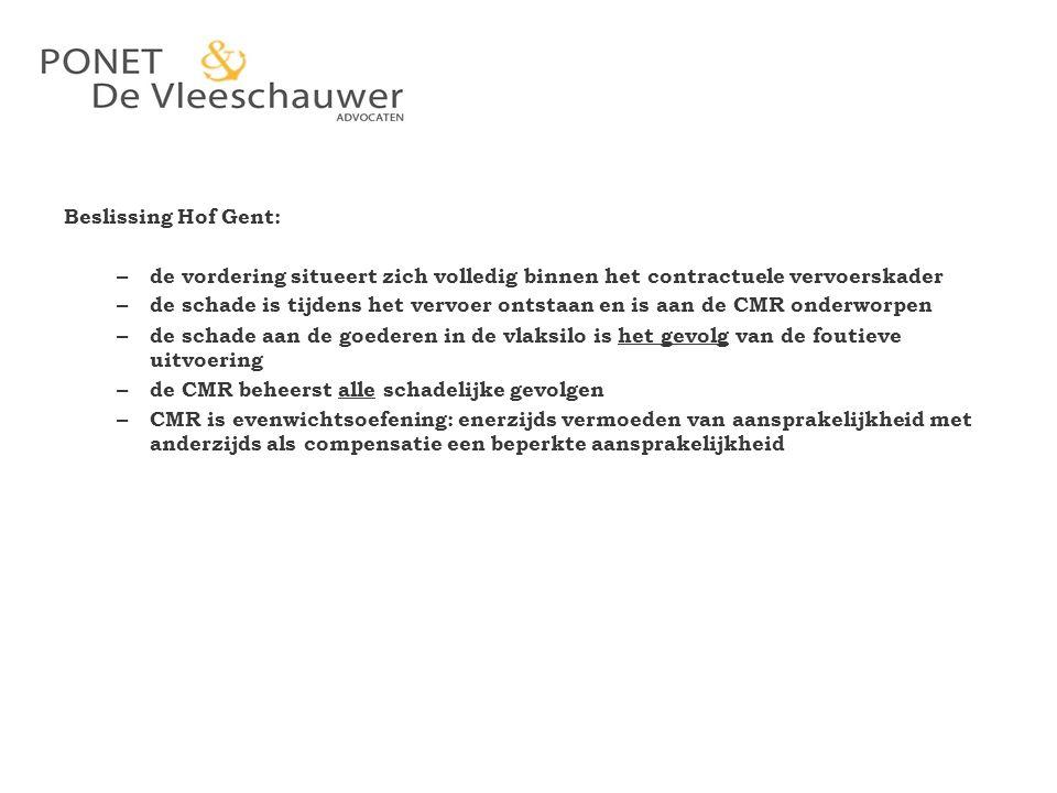 Beslissing Hof Gent: de vordering situeert zich volledig binnen het contractuele vervoerskader.