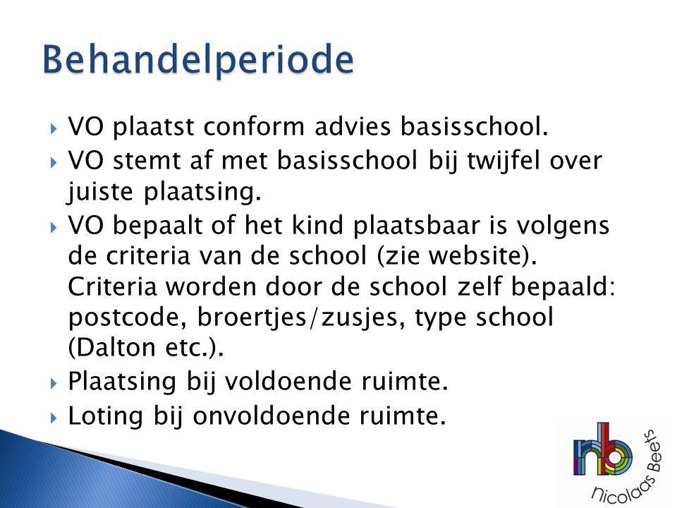Behandelperiode VO plaatst conform advies basisschool.