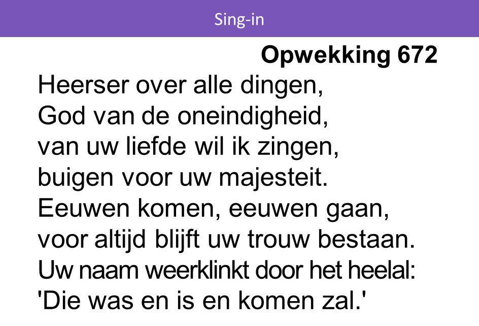 Sing-in Opwekking 672.