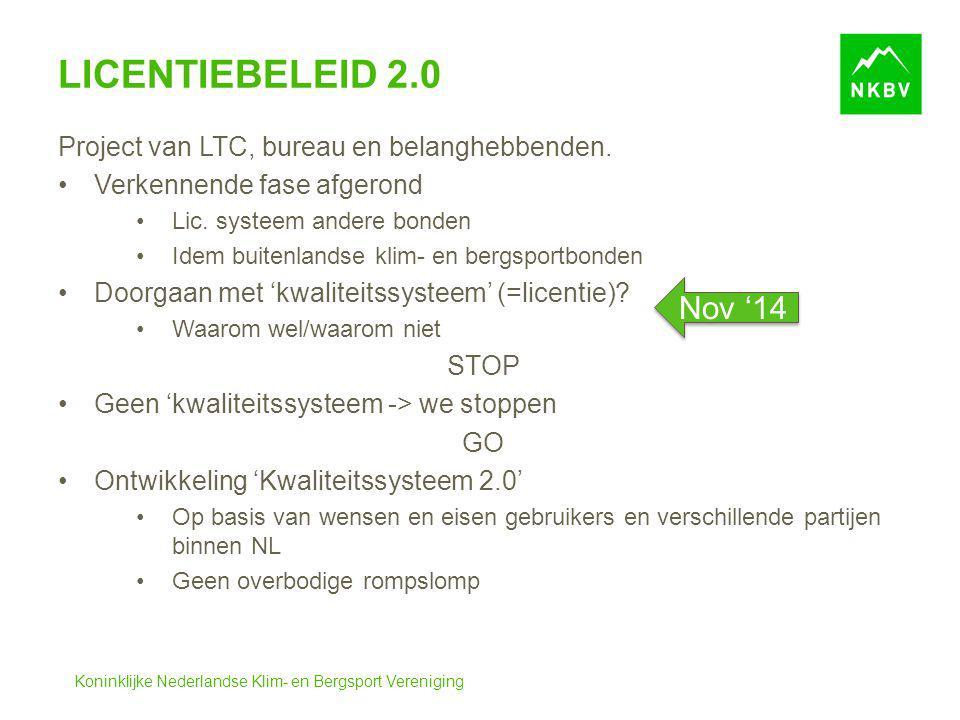 Licentiebeleid 2.0 Nov '14 Project van LTC, bureau en belanghebbenden.