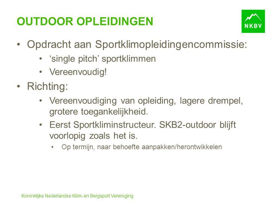 Outdoor opleidingen Opdracht aan Sportklimopleidingencommissie: