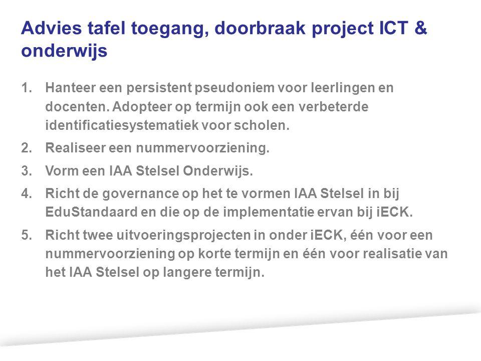 Advies tafel toegang, doorbraak project ICT & onderwijs