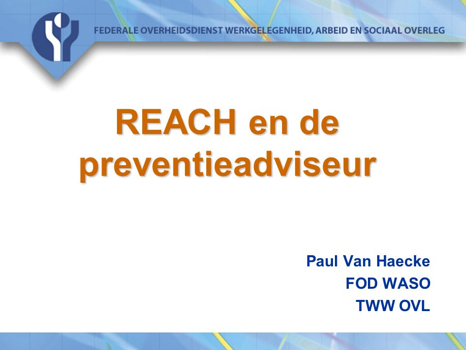 REACH en de preventieadviseur