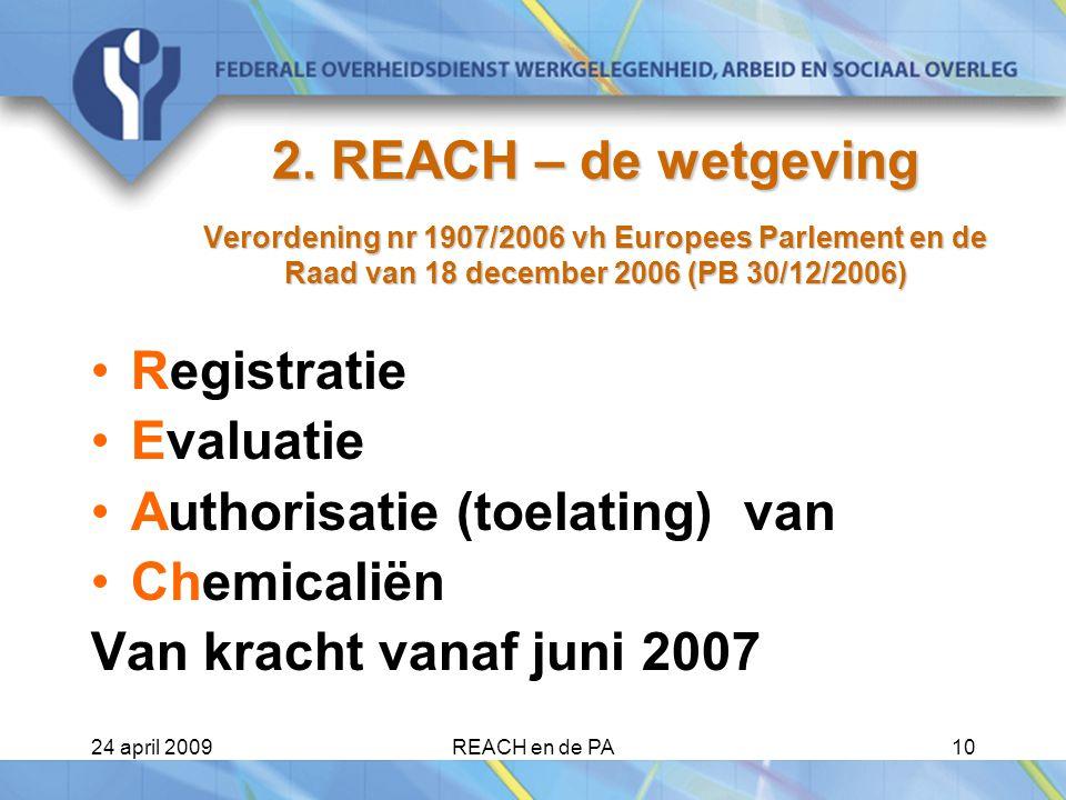 Authorisatie (toelating) van Chemicaliën Van kracht vanaf juni 2007