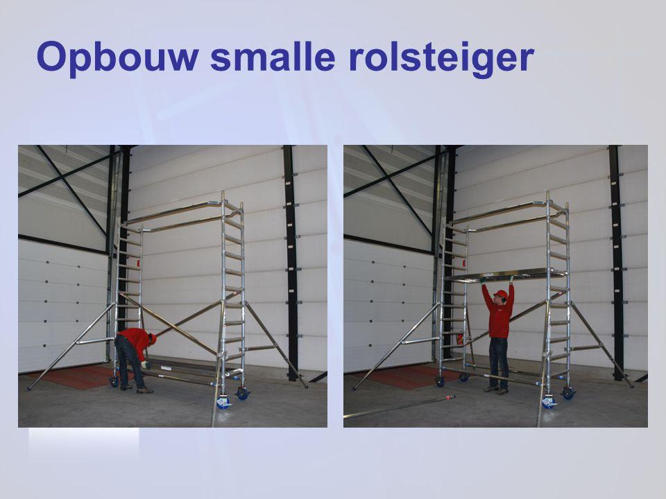 Opbouw smalle rolsteiger