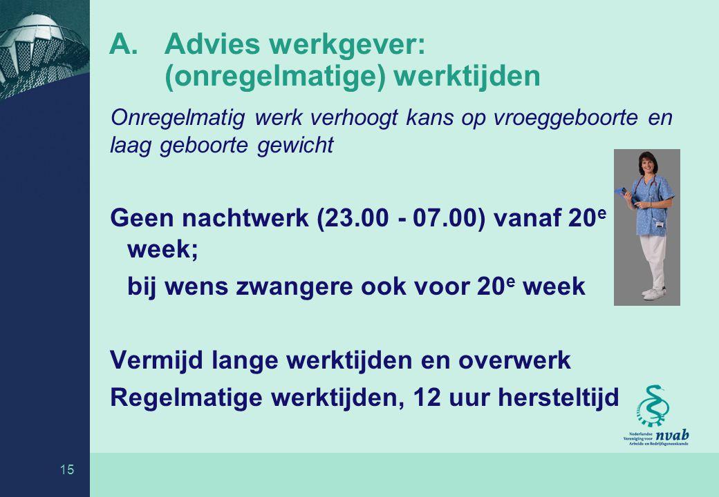 Advies werkgever: (onregelmatige) werktijden