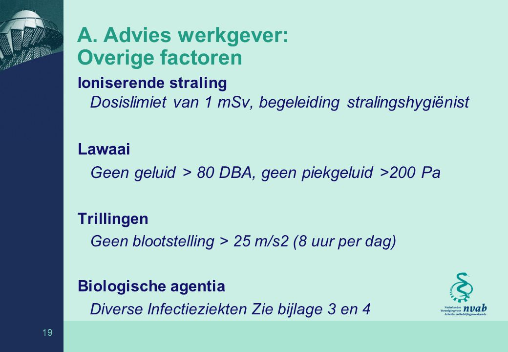 A. Advies werkgever: Overige factoren