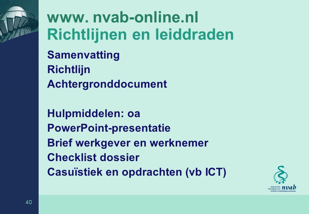 www. nvab-online.nl Richtlijnen en leiddraden