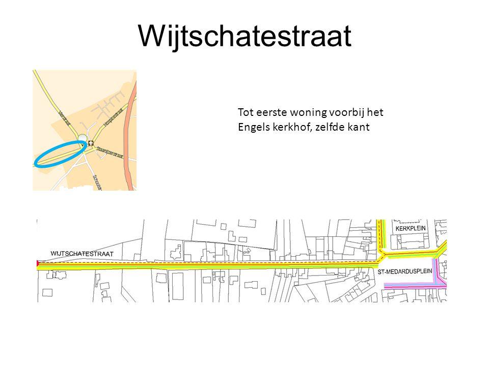Wijtschatestraat Tot eerste woning voorbij het Engels kerkhof, zelfde kant