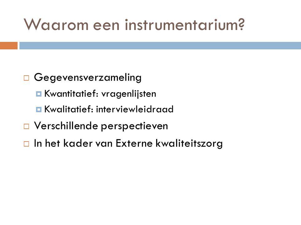 Waarom een instrumentarium