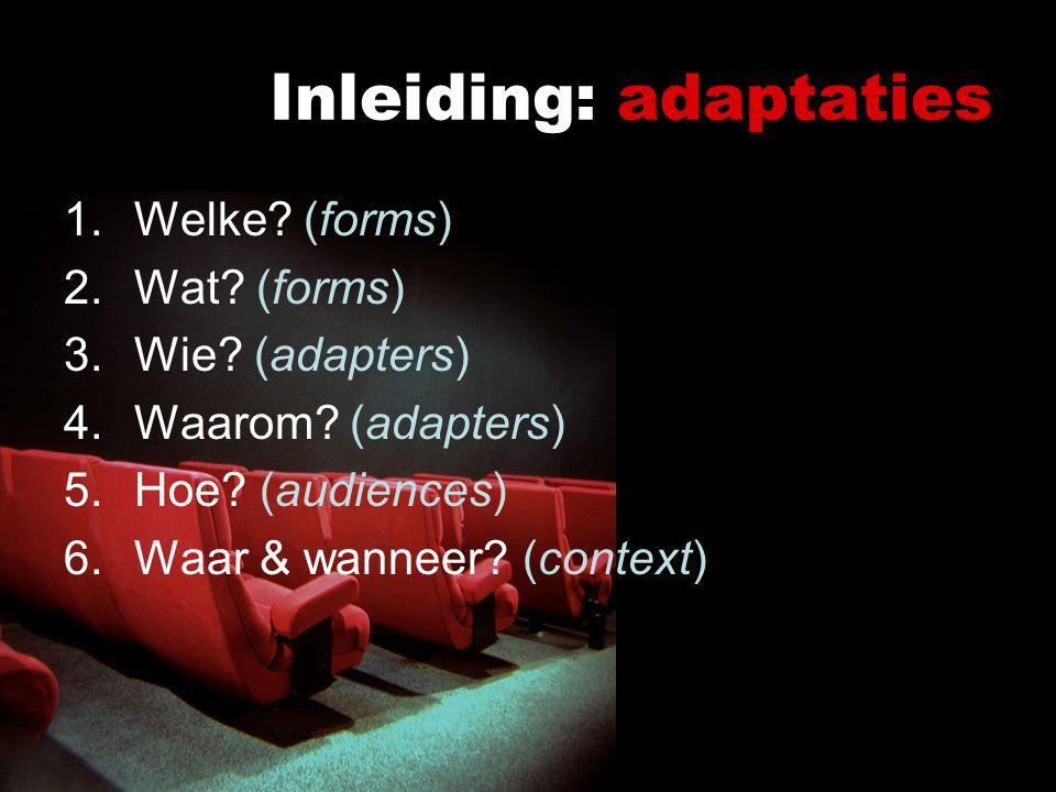 Inleiding: adaptaties