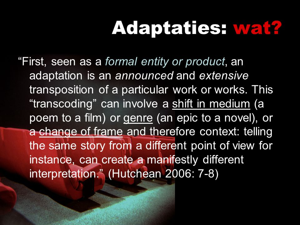 Adaptaties: wat