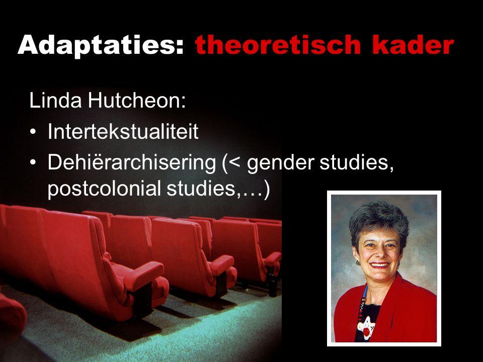 Adaptaties: theoretisch kader