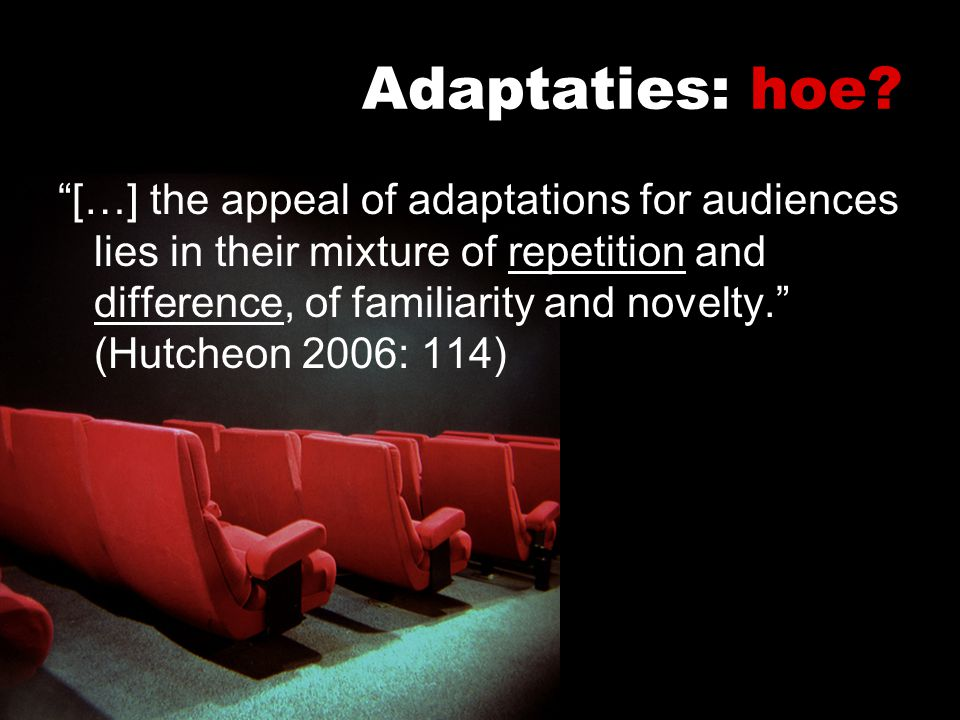 Adaptaties: hoe