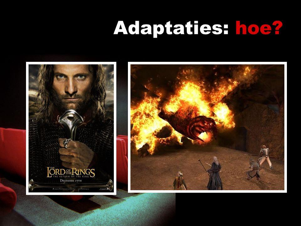 Adaptaties: hoe. Verschillende onderzoekspunten onderscheiden – op die manier groeperen – bijv.