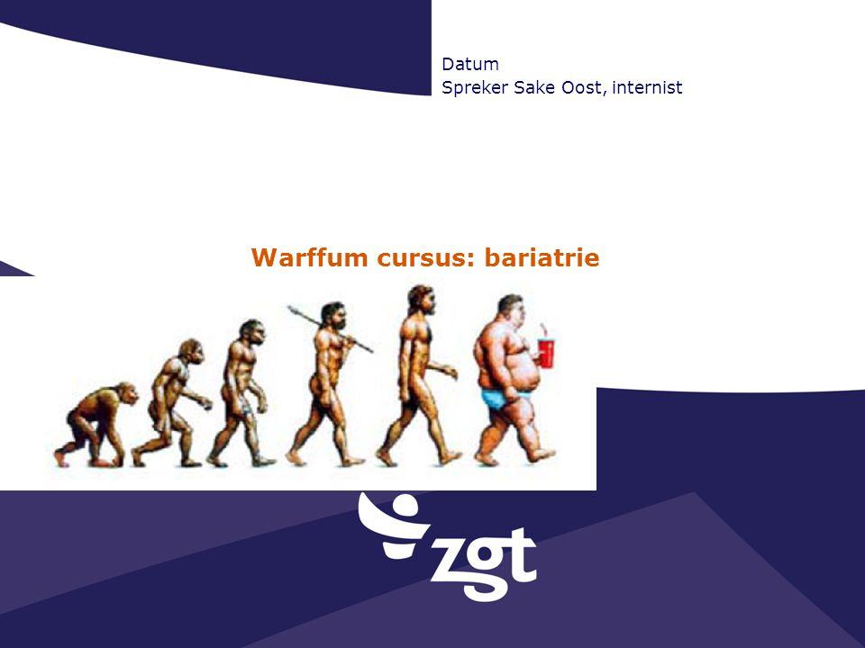 Warffum cursus: bariatrie