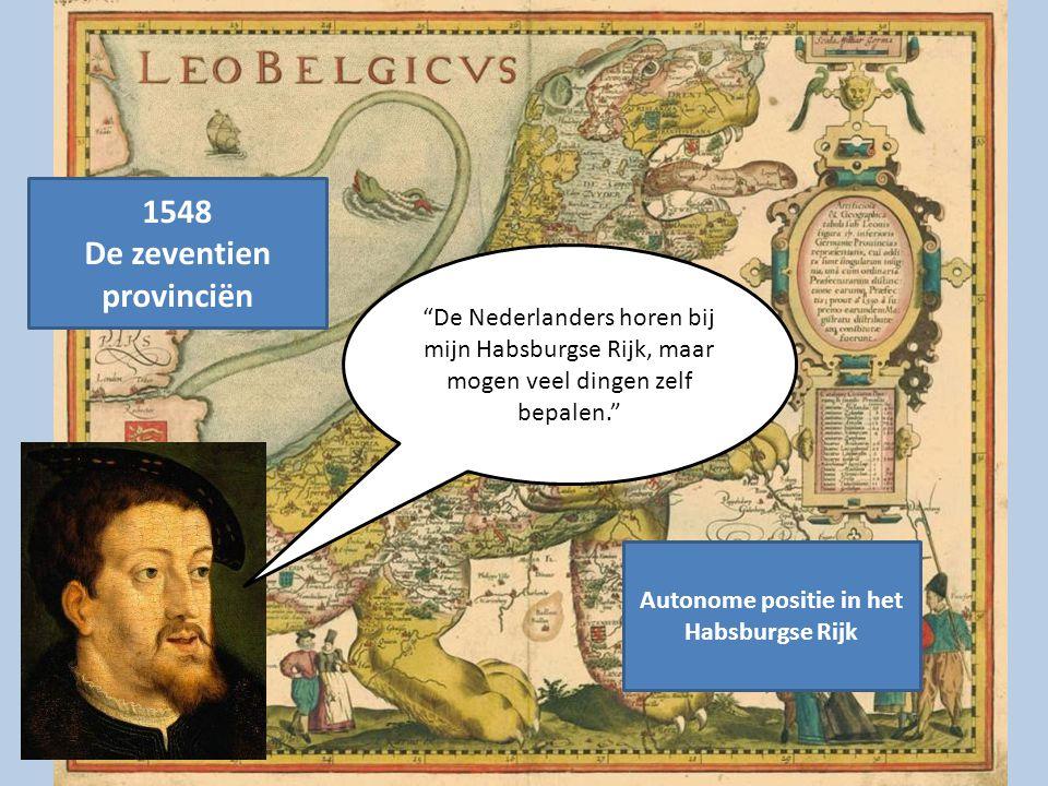 De zeventien provinciën Autonome positie in het Habsburgse Rijk