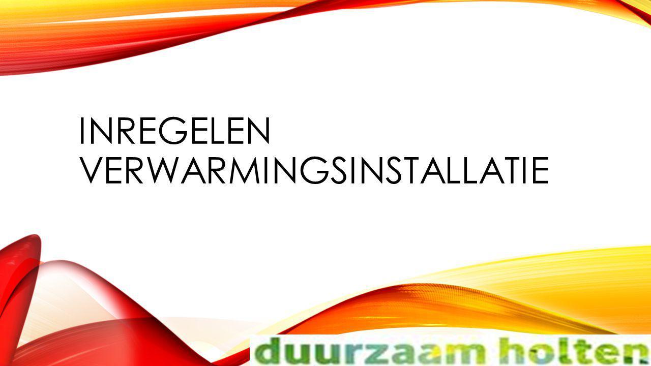 Inregelen verwarmingsinstallatie