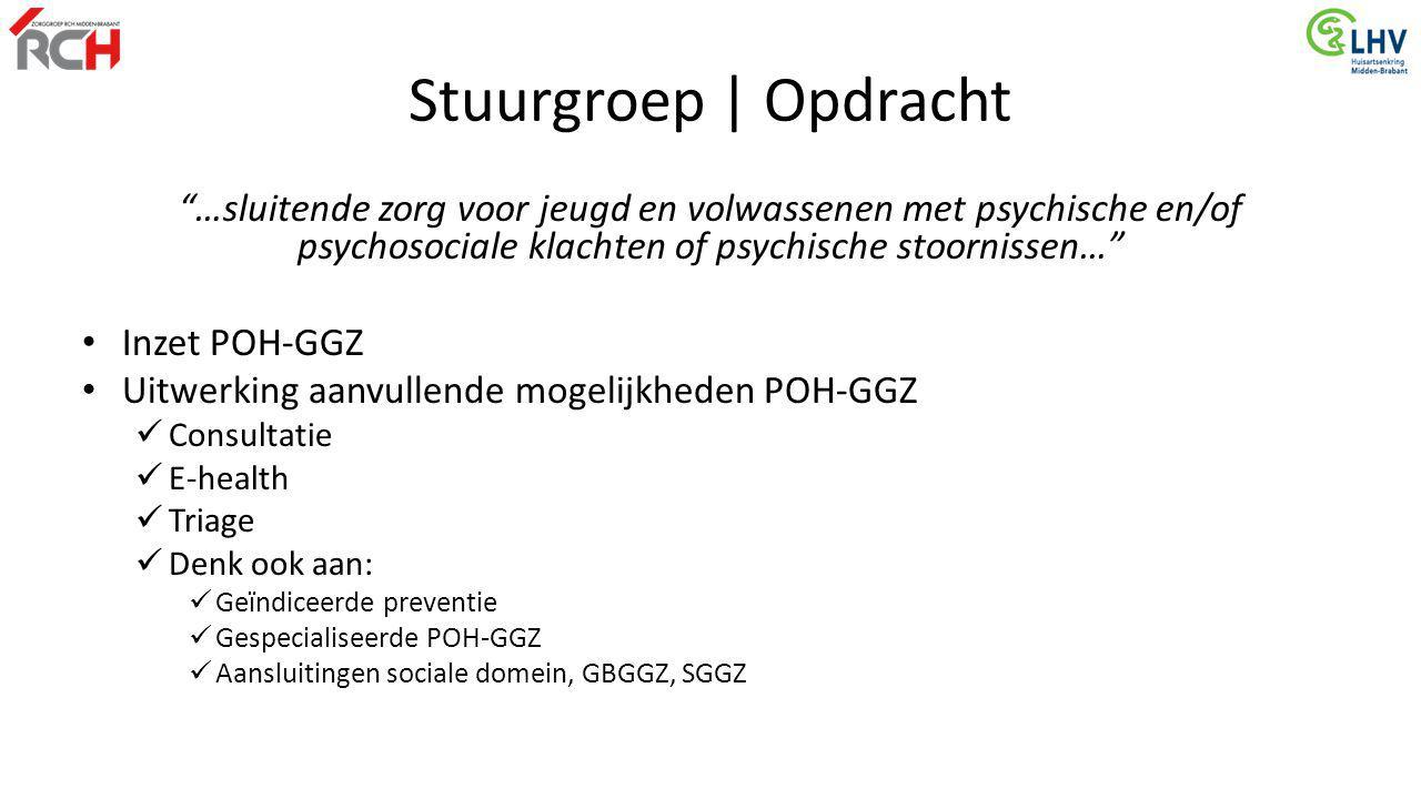 Stuurgroep | Opdracht …sluitende zorg voor jeugd en volwassenen met psychische en/of psychosociale klachten of psychische stoornissen…
