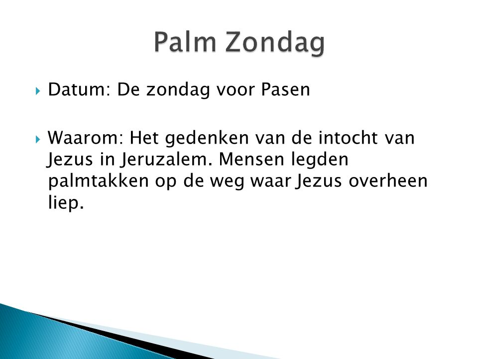 Palm Zondag Datum: De zondag voor Pasen