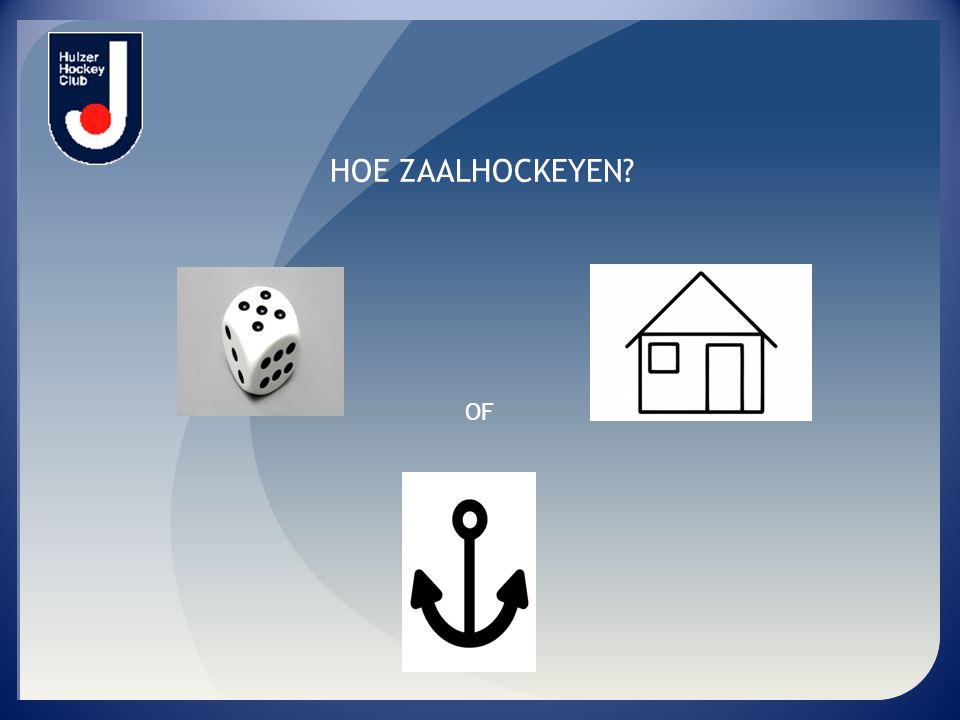 HOE ZAALHOCKEYEN OF