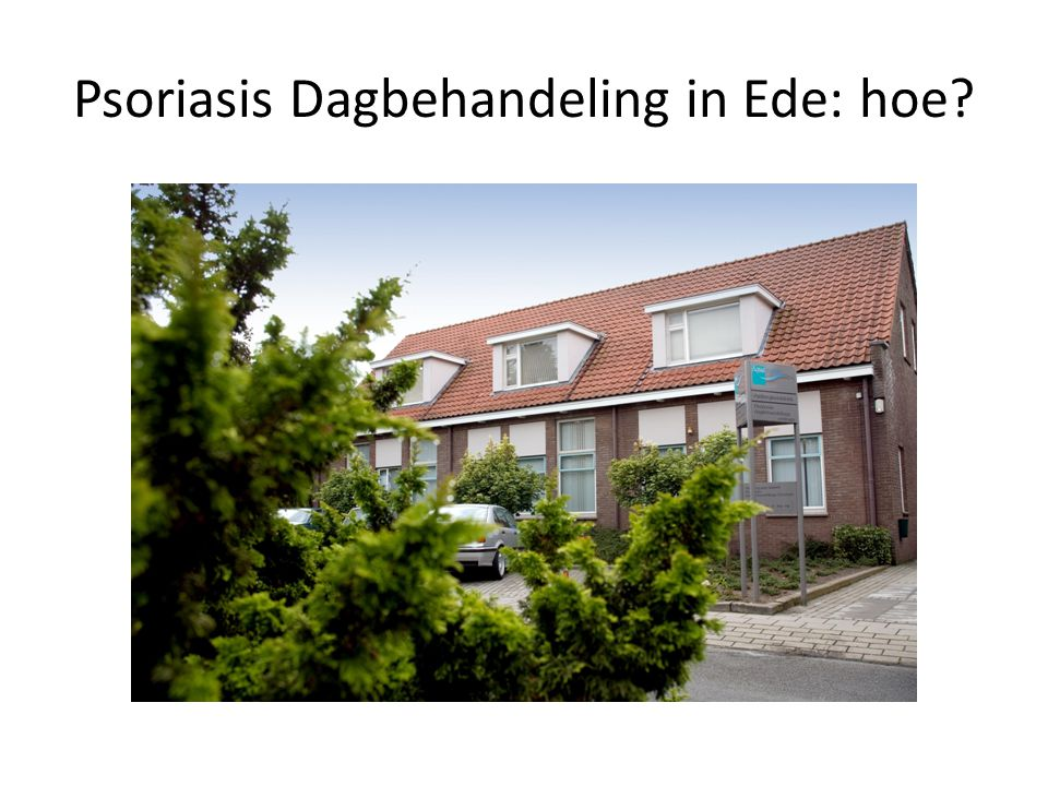 Psoriasis Dagbehandeling in Ede: hoe