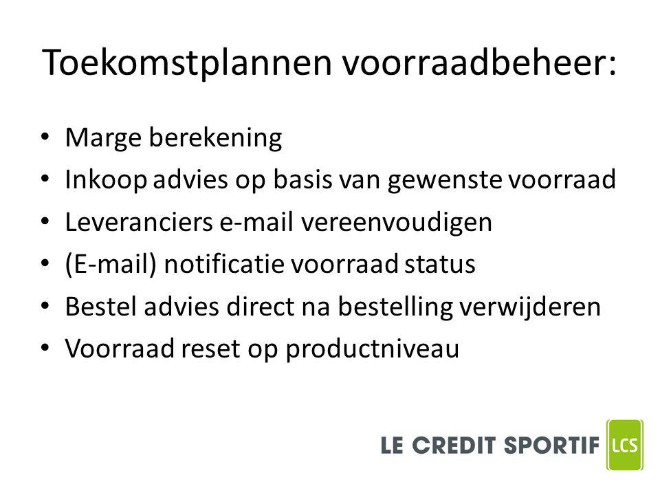 Toekomstplannen voorraadbeheer: