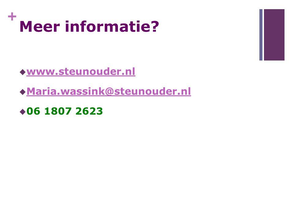 Meer informatie www.steunouder.nl Maria.wassink@steunouder.nl