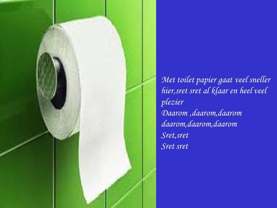 Met toilet papier gaat veel sneller